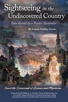 Sightseeing in the Undiscovered Country: Tales Retold by a Psychic Bystander
